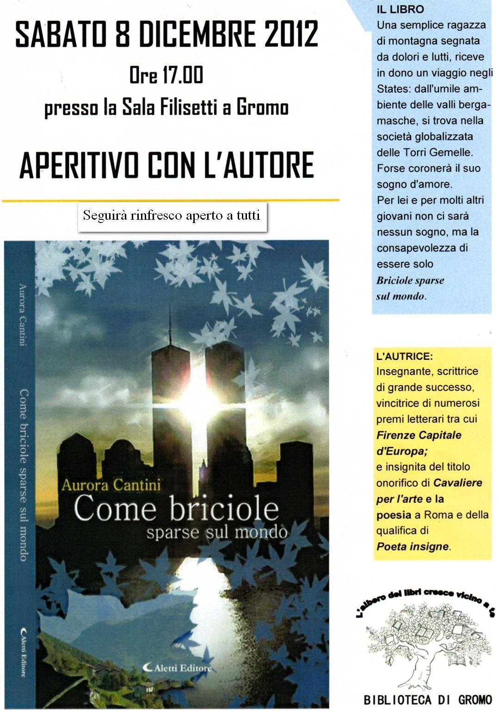 """A Gromo, Alta Valle Seriana, il romanzo """"Come briciole sparse sul mondo"""" di Aurora Cantini"""