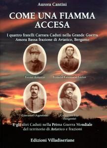 Libro dedicato ai 4 fratelli Carrara Combattenti nella Grande Guerra