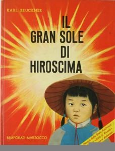 Il gran sole di Hiroscima, 1961
